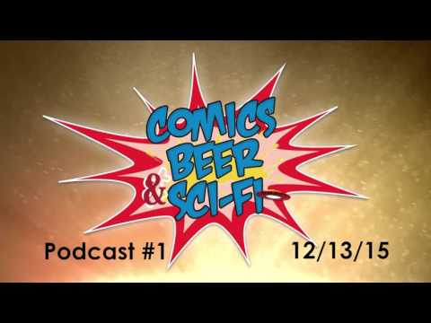 Movie Remakes: Comics, Beer & Sci-fi Podcast #1 (12/13/15)