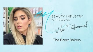 Video Testimonial by The Brow Bakery | Beauty Industry Approval