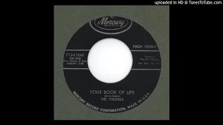 Del Vikings, The - Your Book of Life - 1957