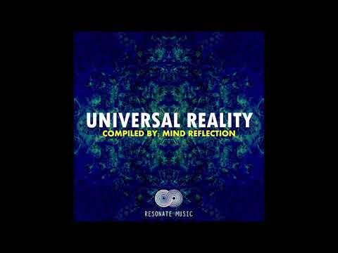 VA - Universal Reality Vol 1 (Compiled By MIND REFLECTION) [Full Compilation]
