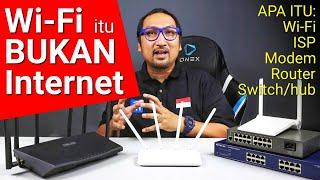 Apa Itu Wi-Fi, Router, ISP, LAN, Switch, dan Access Point? Dalam Penjelasan Versi Sederhana