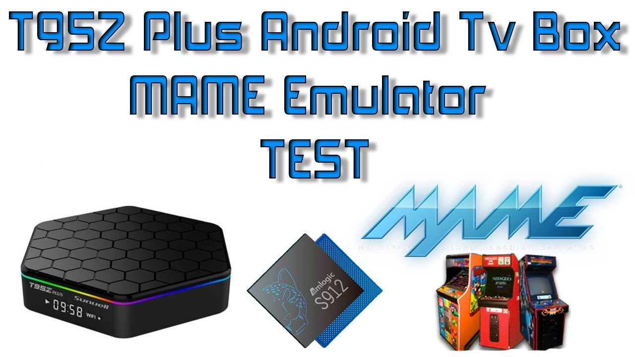 T95z Android Tv Box MAME Emulator Test S912 CPU