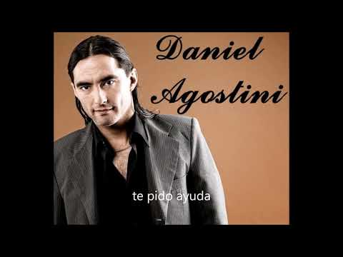 Daniel Agostini - Te Pido Ayuda