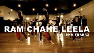 RAM CHAHE LEELA | Bollywood Dance Choreography by Isha Ferraz