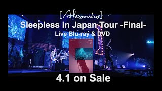 [Alexandros] -「Sleepless in Japan Tour -Final-」(Teaser)