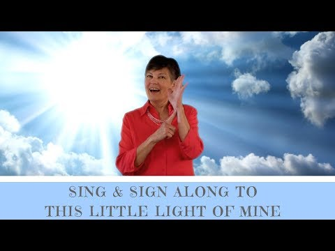 Sing and Sign Along to This Little Light of Mine in ASL