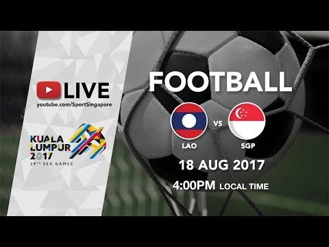 Football ⚽: Laos 🇱🇦 vs Singapore 🇸🇬 | 29th SEA Games 2017