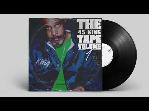 The 45 King - The 45 King Tape VOl.01