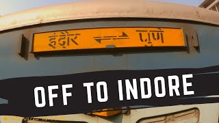OFF TO INDORE || DAILY VLOGS ||