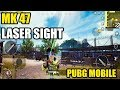 MK 47 AND LASER SIGHT ADDED TO  PUBG MOBILE 0.11 BETA