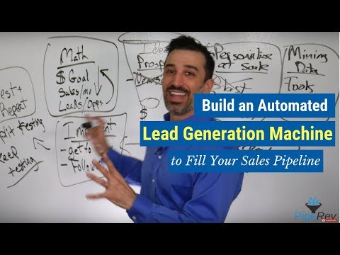 Build an Automated Lead Generation Machine to Fill Your Sales Pipeline