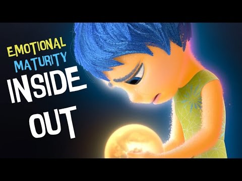 Inside Out - Emotional Maturity