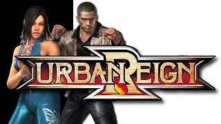 THIS GAME IS AWESOME Urban Reign Quick Dump