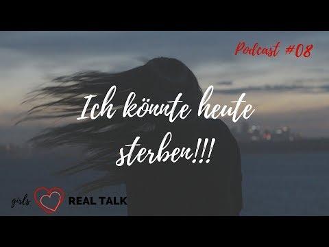 Hast du Angst vor dem Tod?! | Folge08 Girls Love Real Talk