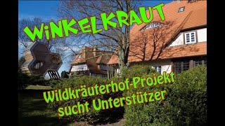 Vegan/Vegetarisches Projekt in der Nähe Wismar benötigt Hilfe - Wildkräuterhof Winkelkraut