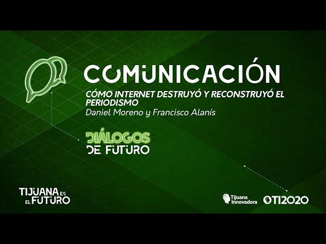 CÓMO INTERNET DESTRUYÓ Y RECONSTRUYÓ EL PERIODISMO