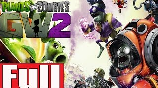 Plants vs Zombies Garden Warfare 2 Full Gameplay Walkthrough [Plants and Zombies Campaign]