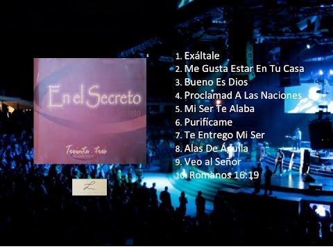 Luis Campos y 33:14 (Su Presencia) - En El Secreto / Album completo (Cover Audio)