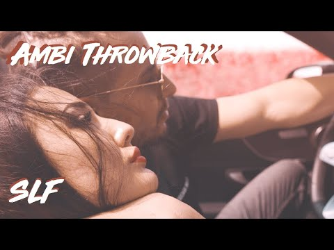 SLF - Ambi Throwback [Official Video] (prod. By Young Taylor)