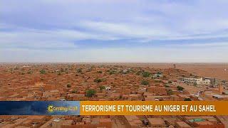 Terrorisme et tourisme au Niger et au Sahel [Grand Angle]