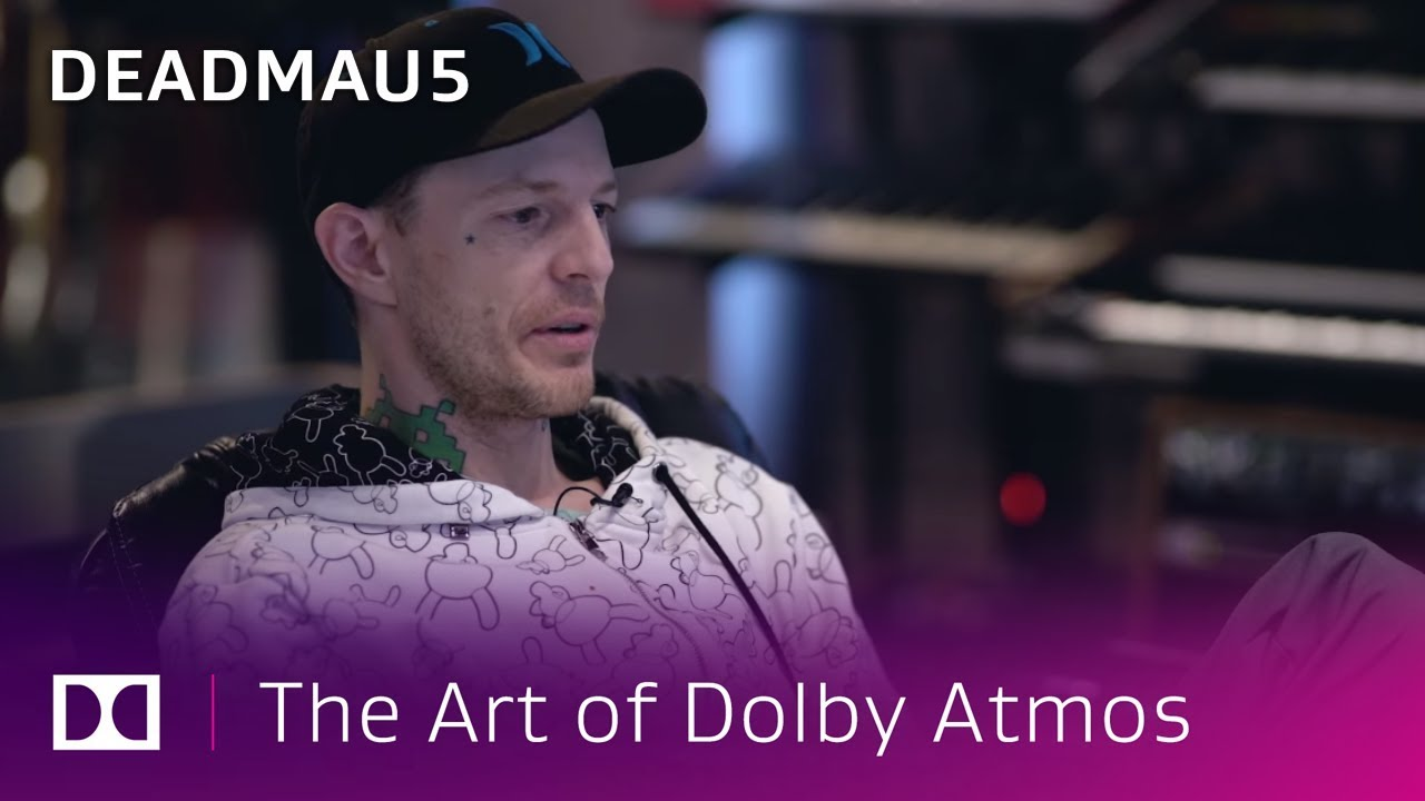 Deadmau5: Creating New Music in Dolby Atmos | The Art of Dolby Atmos: Music  Producers | Dolby