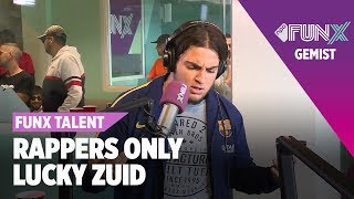 Lucky Zuid - A16 | FINALE | FunX Talent Rappers Only
