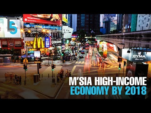 EVENING 5: MIER: Malaysia to be high-income economy by 2018