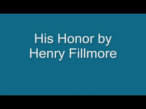 His Honor by Henry Fillmore