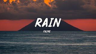 Faime - Rain (Lyric)