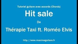 Hit sale (Thérapie Taxi) - Tutoriel guitare avec accords et partition en description (Chords)