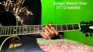 Belajar Melodi Gitar St 12 Isabella