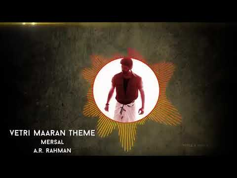 MERSAL -   Vetri Maaran Theme Music