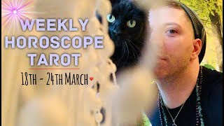 Weekly Horoscope Tarot | 18th - 24th March 2019 - FINANCES | HEALTH & LOVE - Horoscope Tarot