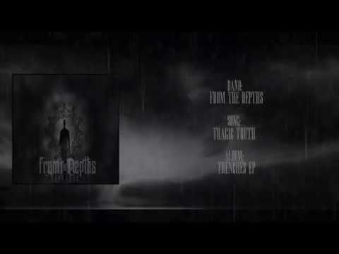 From The Depths - Tragic Truth