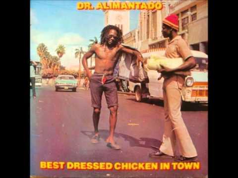 Dr Alimantado   Best Dressed Chicken - 1978