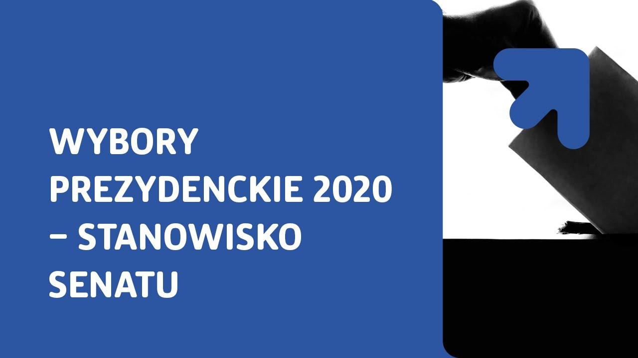 Wybory Prezydenckie 2020 - Stanowisko Senatu - YouTube