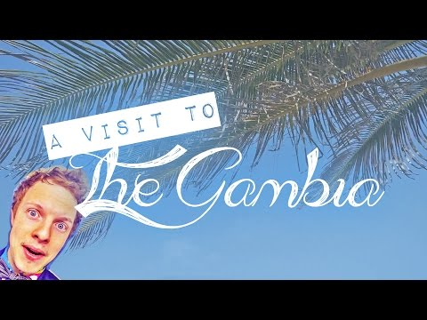 VLOG #13 - A Visit to The Gambia