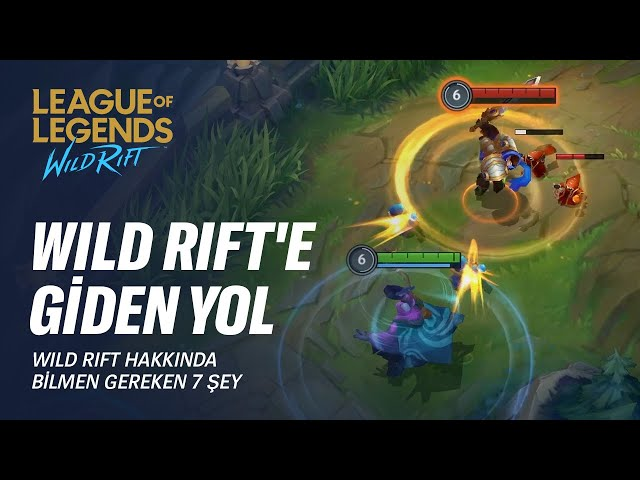 Wild Rift Hakkında Bilmeniz Gereken 7 Şey | League of Legends: Wild Rift