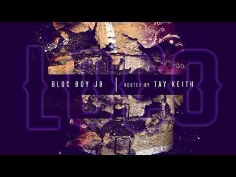 BlocBoy JB — Fu** A Ni**a Bit** Prod By Tay Keith