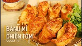 #CookyVN - Cách làm BÁNH MÌ CHIÊN TÔM cho buổi ăn vặt - ăn xế thi vị - Cooky TV