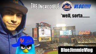 THE INCREDIBLE METS VLOG!!!! *well sorta.... (BlueJimmieVlog)