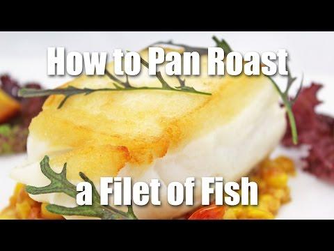 How To Pan Roast Fish
