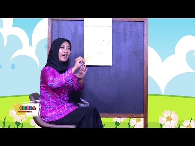 CERIA (Cerdas Riang Gembira) (TK) Eps. 2 Bercerita & Belajar Menggambar