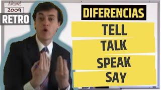 Tell, Talk, Speak, Say   Significados y DIFERENCIAS.