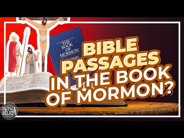 Why do Bible passages show up in the Book of Mormon?