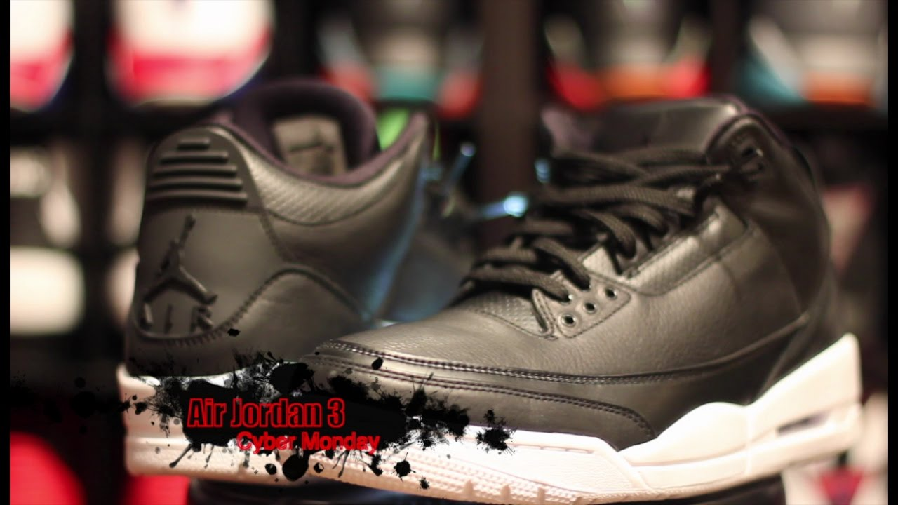 53e42a9929c816 Air Jordan 3 Cyber Monday Complete Authentic Review + On Foot ...