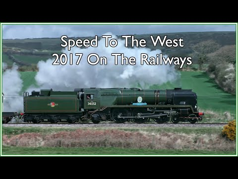 Speed to the West: 2017 on the Railways