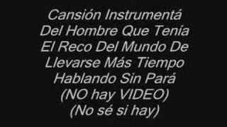 Cansión Instrumentá Del Hombre Que Tenía El Reco Del Mundo.. thumbnail