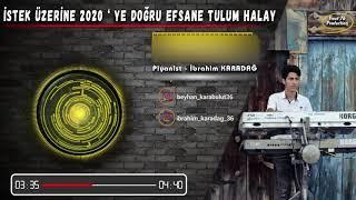 PİYANİST İBRAHİM - 2020'YE DOĞRU TULUM HALAY Vol.2 (Mevan Müzik)