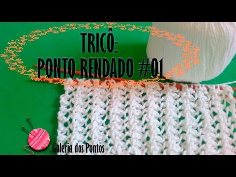 TRICÔ: Ponto Rendado, Lace pattern in knitting, Punto encaje dos agujas, 編みでレースパターン